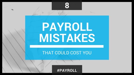 8 payrolls mistakes